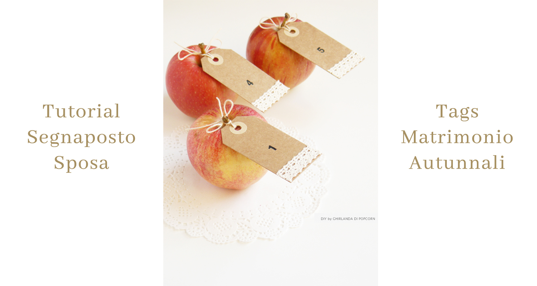 Segnaposto Con Nome Da Stampare tutorial sposa: scopri i segnaposto d'autunno - couture